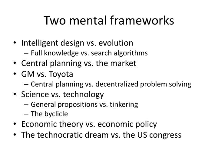 Two mental frameworks