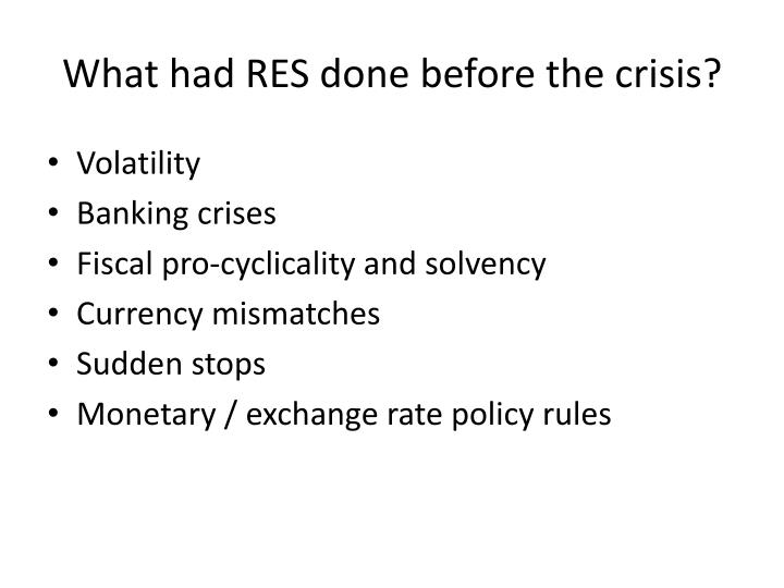 What had RES done before the crisis?