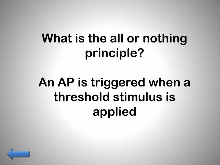 What is the all or nothing principle?