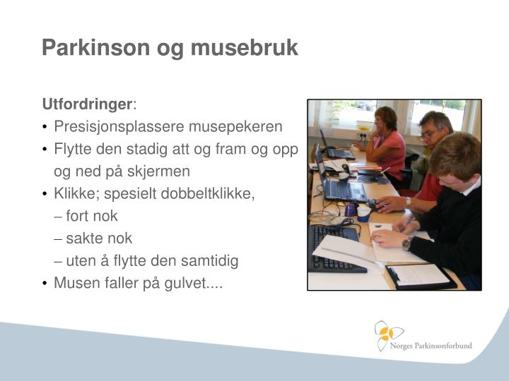 Parkinson og musebruk