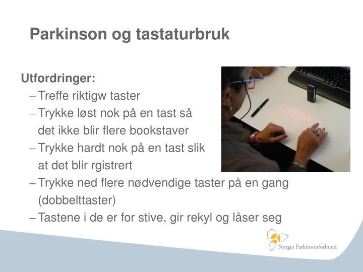 Parkinson og tastaturbruk