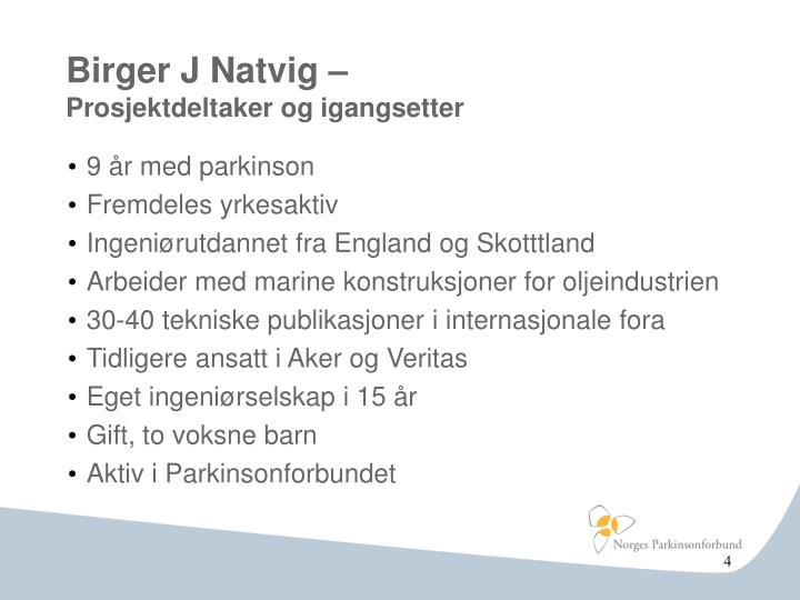 Birger J Natvig –