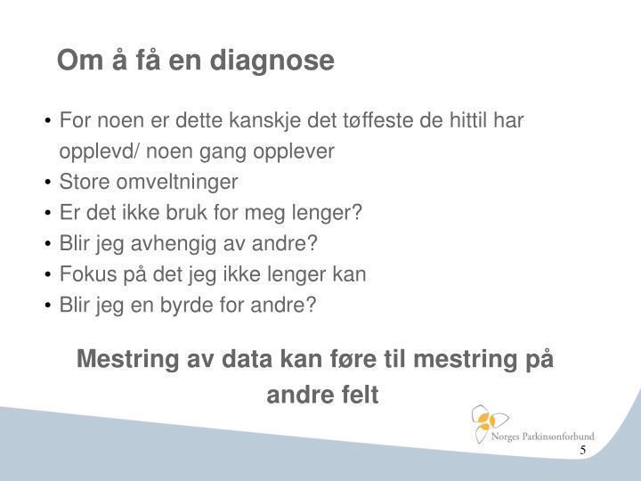 Om å få en diagnose