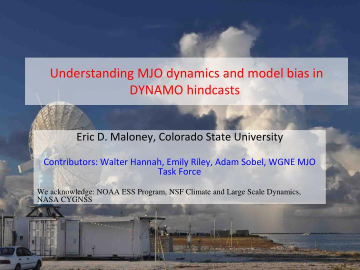 Understanding mjo dynamics and model bias in dynamo hindcasts