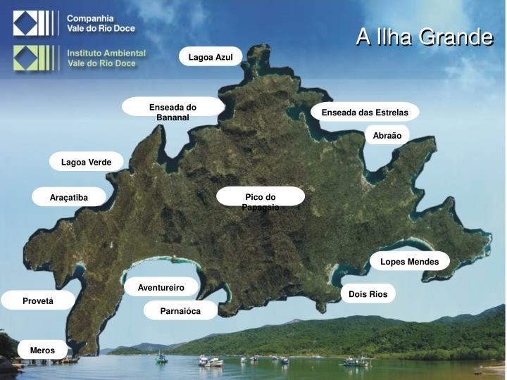 A Ilha Grande