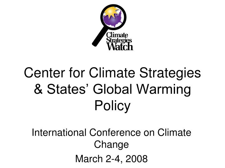 Center for Climate Strategies & States' Global Warming Policy