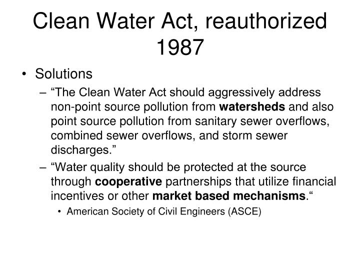 Clean Water Act, reauthorized 1987
