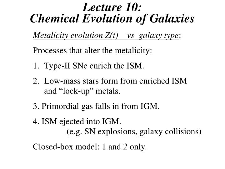 Lecture 10 chemical evolution of galaxies