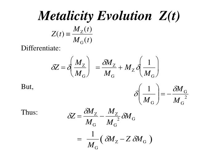 Metalicity Evolution  Z(t)