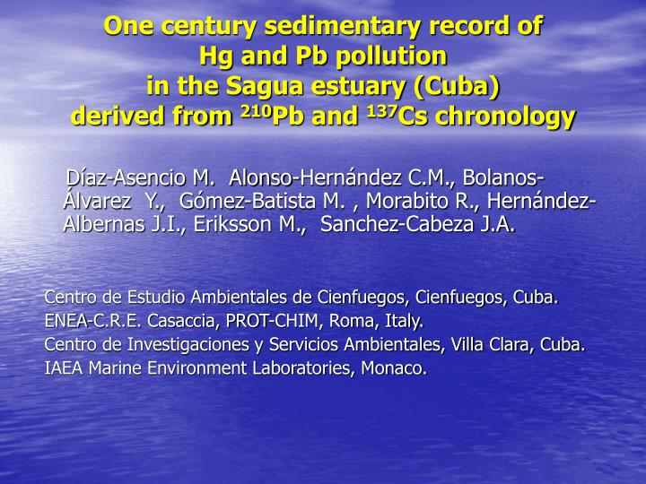 One century sedimentary record of