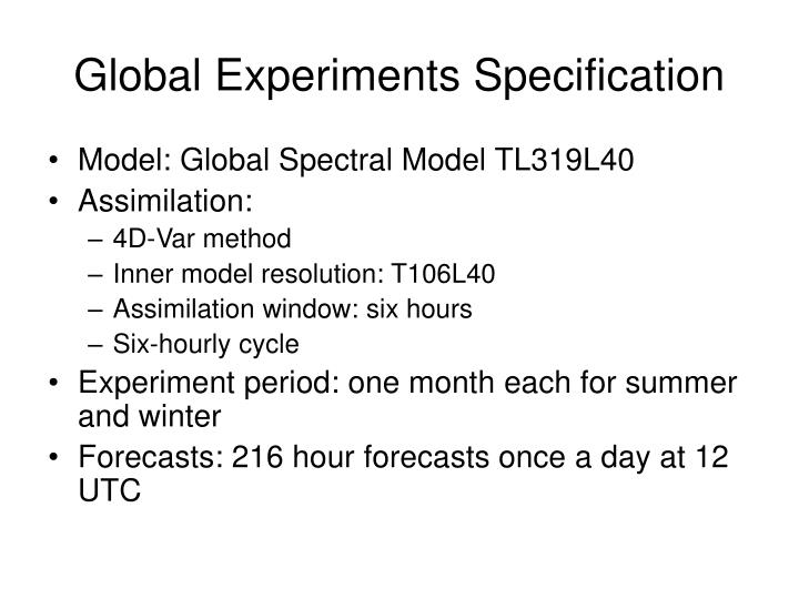Global Experiments Specification
