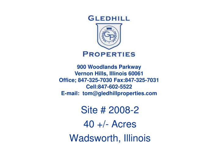 Site 2008 2 40 acres wadsworth illinois