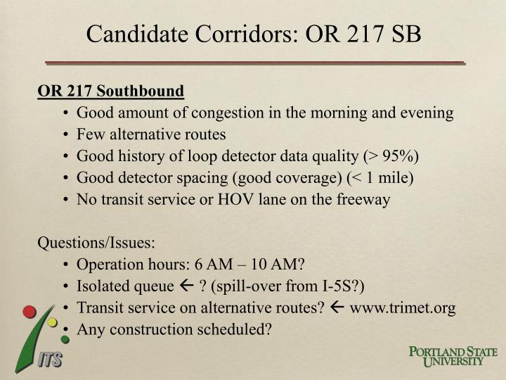 Candidate Corridors: OR 217 SB
