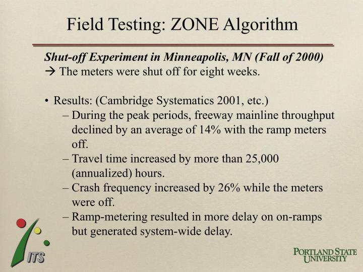Field Testing: ZONE Algorithm