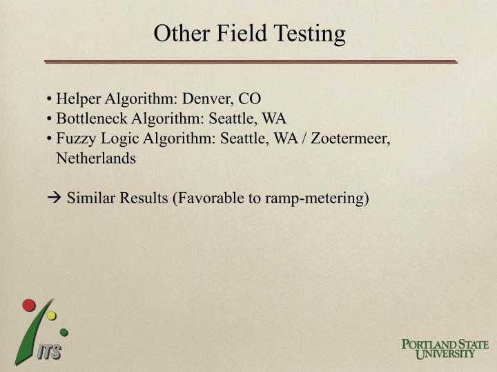 Other Field Testing