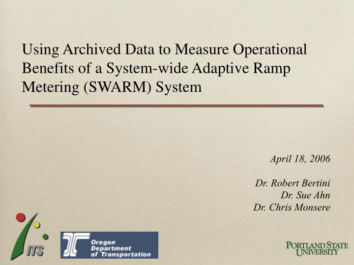 Using Archived Data to Measure Operational Benefits of a System-wide Adaptive Ramp Metering (SWARM) ...