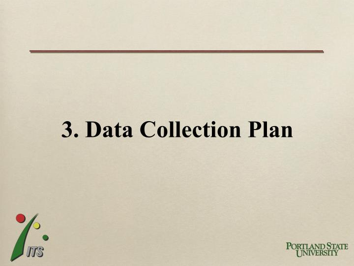 3. Data Collection Plan
