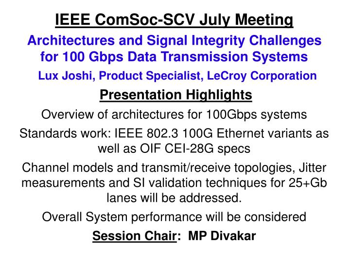 Ieee comsoc scv july meeting