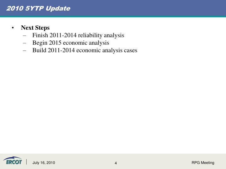 2010 5YTP Update