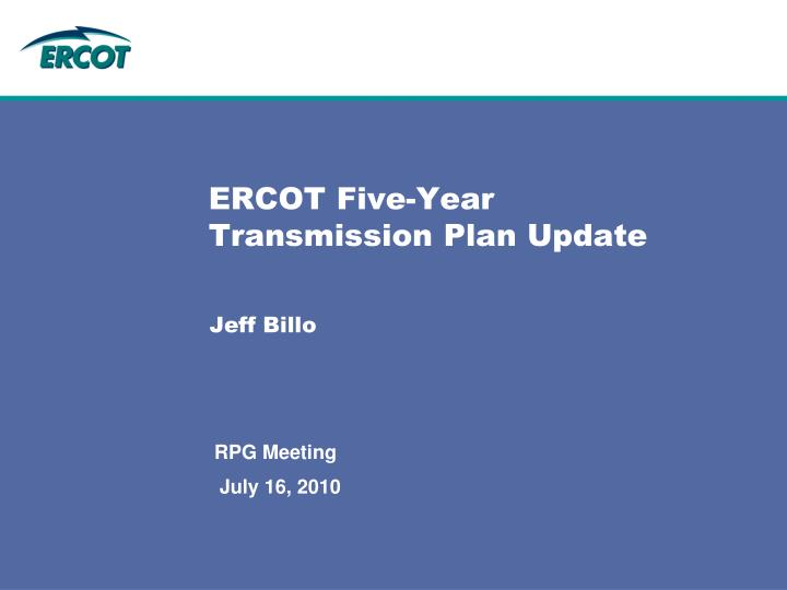 Ercot five year transmission plan update
