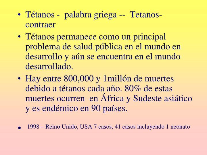 Tétanos -  palabra griega --  Tetanos- contraer
