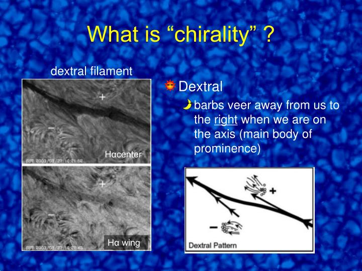 "What is ""chirality"" ?"