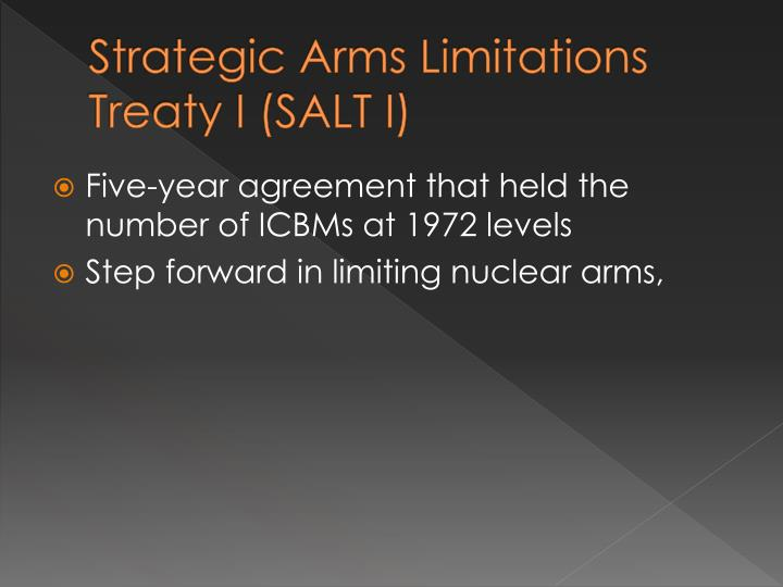 Strategic Arms Limitations Treaty I (SALT I)