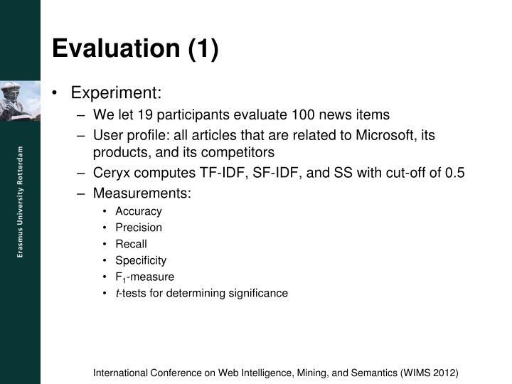 Evaluation (1)