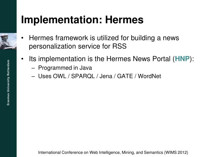 Implementation: Hermes