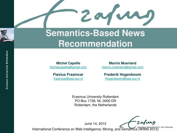 Semantics based news recommendation