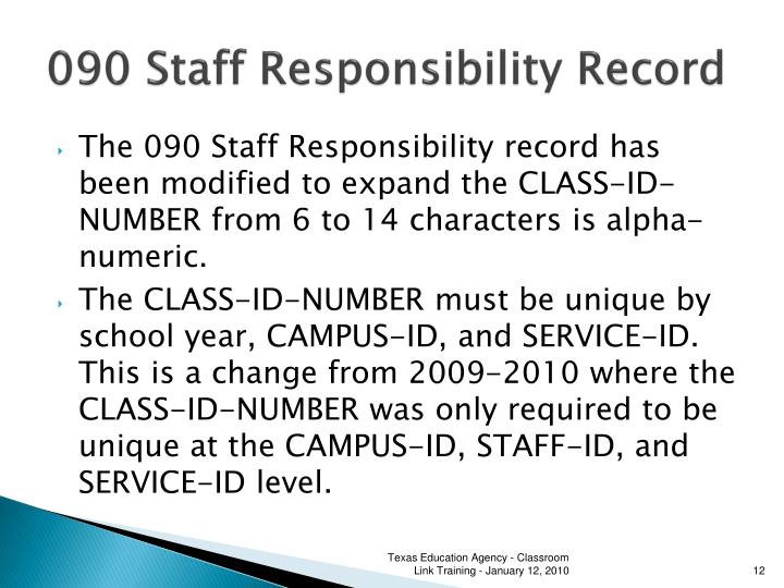 090 Staff Responsibility Record