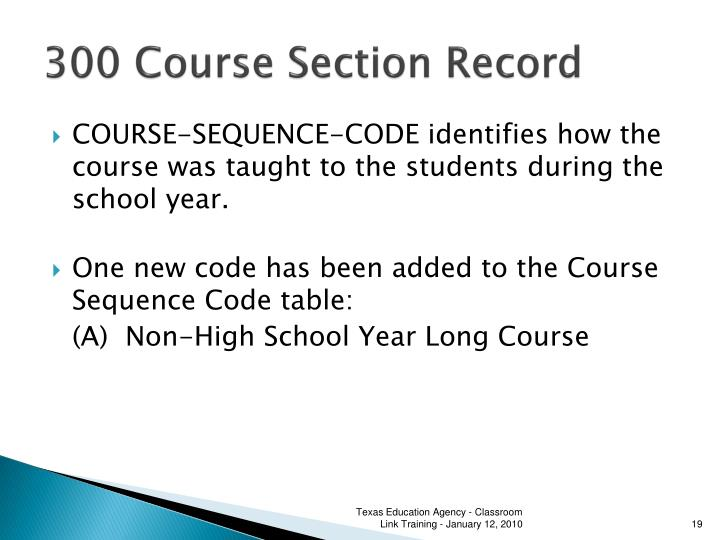 300 Course Section Record
