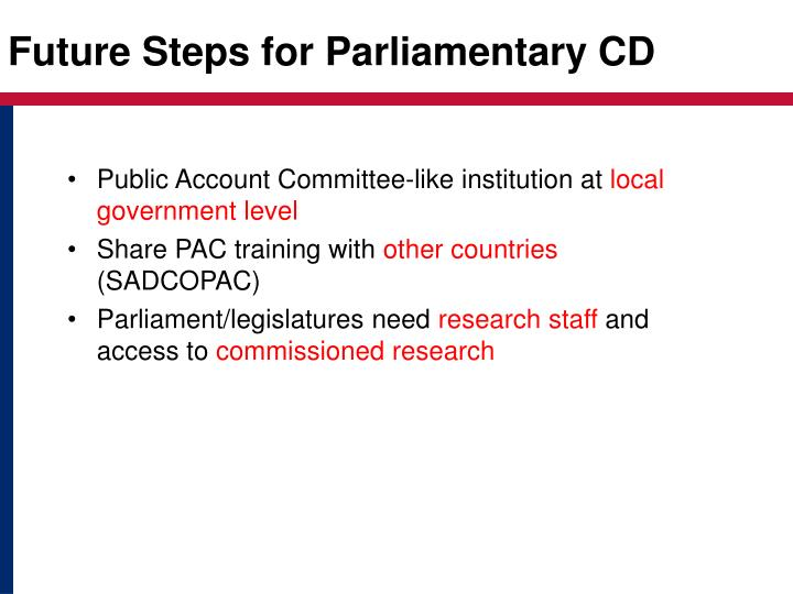 Future Steps for Parliamentary CD