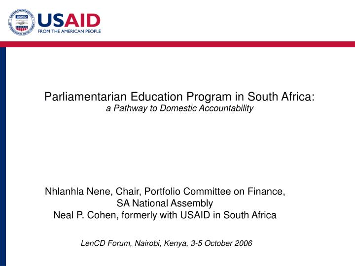 P arliamentarian education program in south africa a pathway to domestic accountability