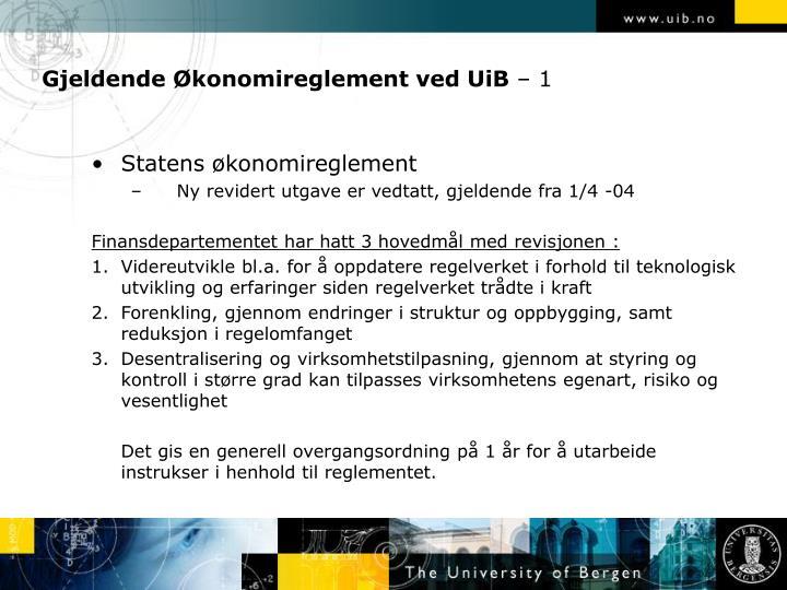 Gjeldende Økonomireglement ved UiB