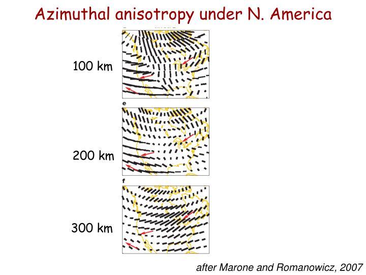 Azimuthal anisotropy under N. America