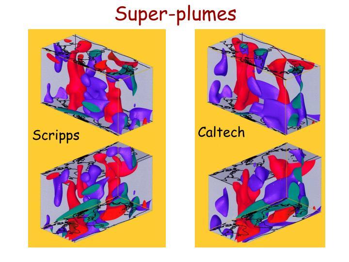 Super-plumes