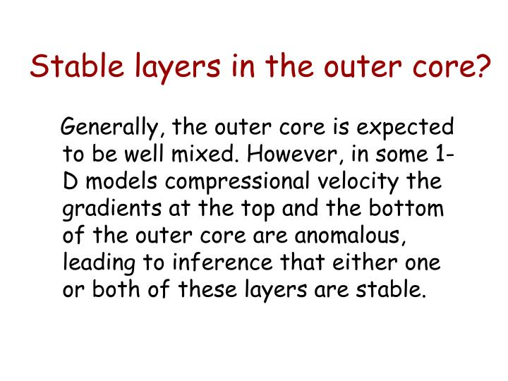 Stable layers in the outer core?