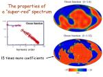 the properties of a super red spectrum