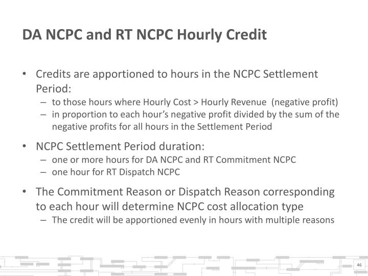 DA NCPC and RT NCPC Hourly Credit