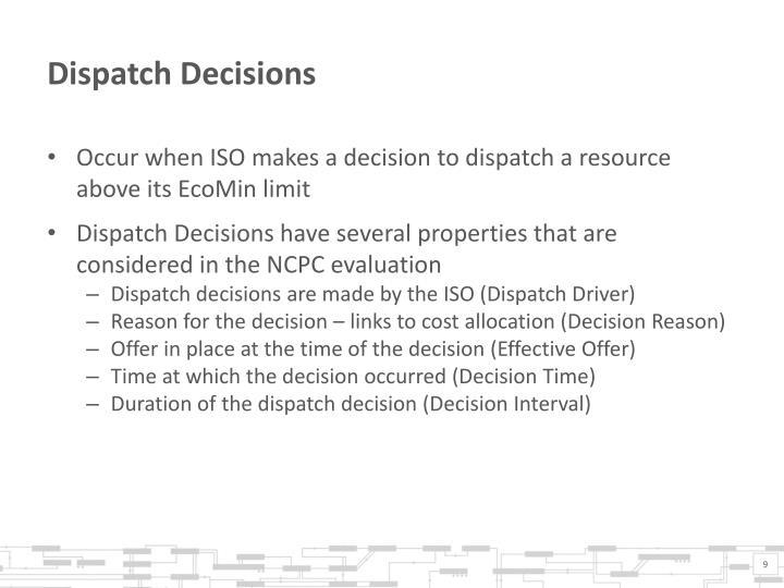 Dispatch Decisions