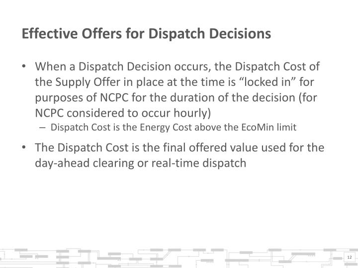 Effective Offers for Dispatch Decisions