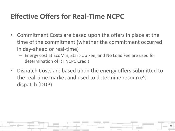 Effective Offers for Real-Time NCPC
