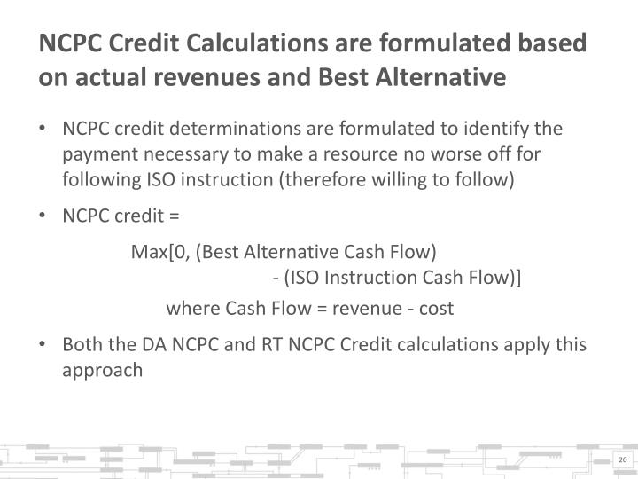 NCPC Credit Calculations are formulated based on actual revenues and Best Alternative