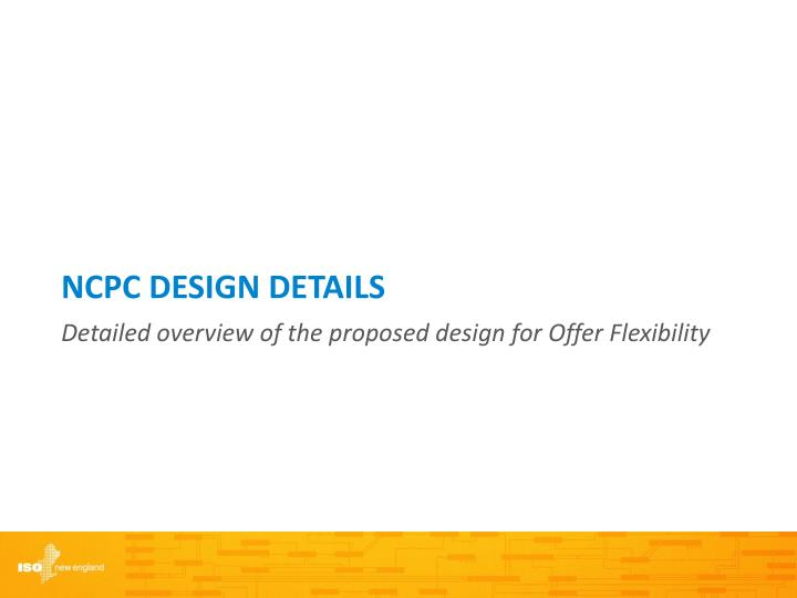 NCPC DESIGN DETAILS