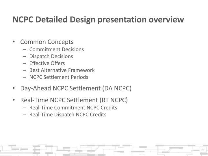 NCPC Detailed Design presentation overview