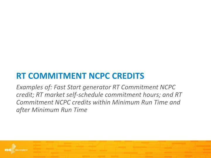 RT Commitment NCPC Credits