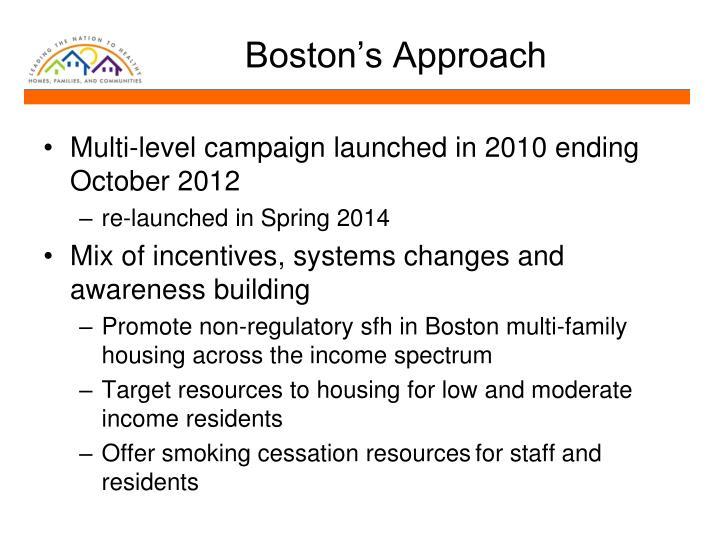 Boston's Approach