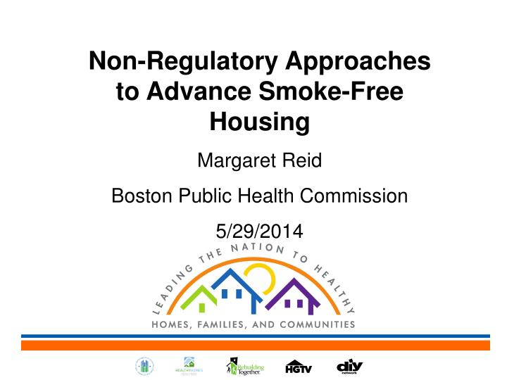 Non-Regulatory Approaches to Advance Smoke-Free Housing