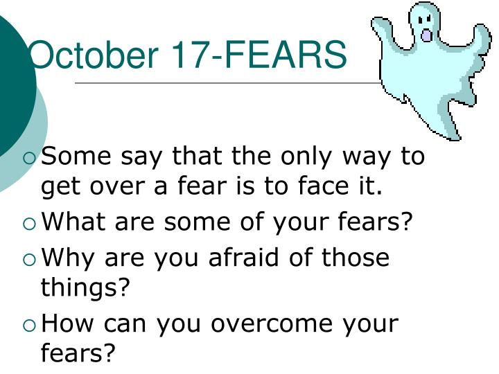 October 17 fears